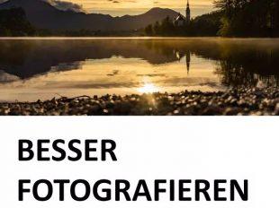 Besser fotografieren - Norbert Eder